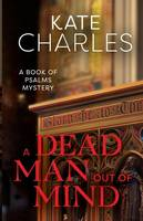 Charles, Kate - A Dead Man Out of Mind - 9781910674130 - V9781910674130