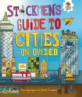 Chambers, Catherine - Stickmen's Guide to Cities - Uncovered - 9781910684481 - V9781910684481