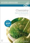 Bluemel, Martin - IB Chemistry Option B Biochemistry - 9781910689172 - V9781910689172