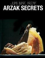Arzak, Juan Mari - Arzak Secrets - 9781910690086 - V9781910690086