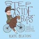 Beaton, Kate - Step Aside, Pops - 9781910702222 - V9781910702222