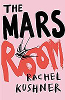 Kushner, Rachel - The Mars Room - 9781910702680 - V9781910702680