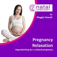 Howell, Maggie - Pregnancy Relaxation: Hypnobirthing for a Relaxed Pregnancy - 9781910756393 - V9781910756393