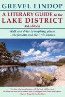 Lindop, Grevel - A Literary Guide to the Lake District - 9781910758120 - V9781910758120