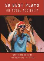 - 50 Best Plays for Young Audiences: Theatre-Making for Children and Young People in England: 1965-2015 - 9781910798997 - V9781910798997