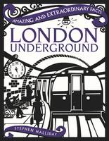Halliday, Stephen - London Underground (Amazing and Extraordinary Facts) - 9781910821039 - V9781910821039
