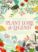 Binney, Ruth - Plant Lore and Legend - 9781910821107 - V9781910821107