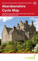 Sustrans - Aberdeenshire Cycle Map 45: Including Coast & Castles North, Deeside Way, North Sea Cycle Route and 2 Individual Day Rides - 9781910845219 - V9781910845219