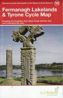 Sustrans - Fermanagh Lakelands & Tyrone Cycle Map 50: Including the Kingfisher Trail, Ulster Canal, Carleton Trail and 5 Individual Day Rides (National Cycle Network Maps) - 9781910845240 - V9781910845240