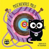 Blyth, Rowena - Mischievous Milo - 9781910851432 - V9781910851432