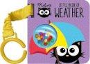 Faye Williamson - Milo's Little Book of Weather - 9781910851609 - V9781910851609