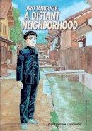 Jiro Taniguchi - A Distant Neighborhood Complete Edition - 9781910856031 - V9781910856031