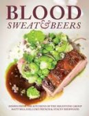 Bigland, Matt - Blood, Sweat & Beers: Dishes from the Kitchens of the Milestone Group - 9781910863008 - V9781910863008