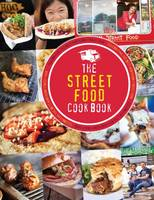 Eddison, Kate - The Street Food Cook Book: Celebrating the Best Northern Street Food - 9781910863060 - V9781910863060
