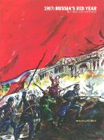 Newsinger, John - 1917: Russia's Red Year - 9781910885208 - V9781910885208