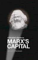 Joseph Choonara - A Reader's Guide To Marx's Capital - 9781910885482 - V9781910885482