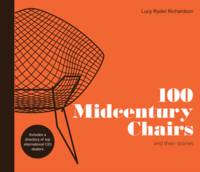 Ryder Richardson, Lucy - 100 Midcentury Chairs: And Their Stories - 9781910904336 - V9781910904336