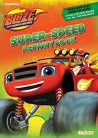 Centum Books - Blaze Super-Speed Activity Book - 9781910917084 - V9781910917084