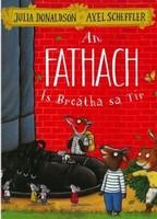 Donaldson, Julia - An Fathach - Is breatha sa tir 2019 (Irish Edition) - 9781910945452 - V9781910945452
