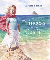 Caroline Binch - The Princess and the Castle - 9781910959480 - V9781910959480