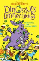 John Dougherty - Dinosaurs and Dinner Ladies - 9781910959565 - V9781910959565