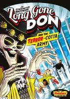 Etherington, Robin, Etherington, Lorenzo - Long Gone Don: The Terror-Cotta Army (The Phoenix Presents) - 9781910989784 - V9781910989784