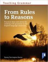 Norrington-Davies, Danny - Teaching Grammar from Rules to Reasons: Practical Ideas and Advice for Working with Grammar in the Classroom - 9781911028222 - V9781911028222