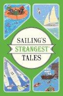 Harding, John - Sailing's Strangest Tales (Strangest series) - 9781911042259 - V9781911042259