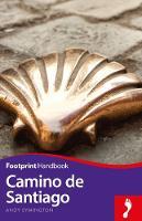 Symington, Andy - Camino de Santiago Footprint Handbook (Footprint Handbooks) - 9781911082187 - V9781911082187
