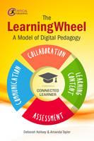 Kellsey, Deborah, Taylor, Amanda - The LearningWheel: A Model of Digital Pedagogy - 9781911106388 - V9781911106388