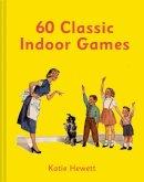 Katie Hewett - 60 Classic Indoor Games - 9781911163558 - 9781911163558