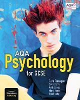 Flanagan, Cara, Berry, Dave, Jones, Mark, Jones, Ruth, Liddle, Rob - AQA Psychology for GCSE: Student Book - 9781911208044 - V9781911208044