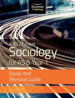 Griffiths, Janis - WJEC/Eduqas Sociology for AS & Year 1: Study & Revision Guide - 9781911208129 - V9781911208129