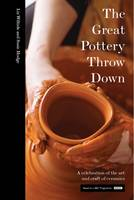 Wilhide, Elizabeth, Hodge, Susie - The Great Pottery Throw Down - 9781911216421 - V9781911216421