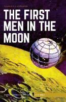Wells, H.G. - The First Men in the Moon (Classics Illustrated) - 9781911238010 - V9781911238010