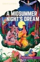 Shakespeare, William - A Midsummer Night's Dream (Classics Illustrated) - 9781911238133 - V9781911238133