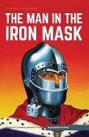 Dumas, Alexandre - The Man in the Iron Mask (Classics Illustrated) - 9781911238140 - V9781911238140