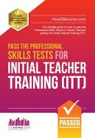 How2Become - Pass the Professional Skills Tests for Initial Teacher Training: Training & 100s of Mock Questions - 9781911259060 - V9781911259060