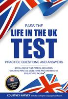 How2Become - Pass the Life in the UK Test: Practice Questions and Answers with 21 Full Mock Tests (The British Citizen Series) - 9781911259077 - V9781911259077