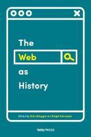 - Web as History - 9781911307556 - V9781911307556
