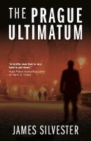 Silvester, James - The Prague Ultimatum - 9781911331384 - V9781911331384