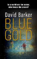 Barker, David - Blue Gold - 9781911331650 - V9781911331650
