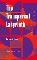 Hirano, Keiichiro - Transparent Labyrinth (Keshiki) - 9781911343080 - V9781911343080