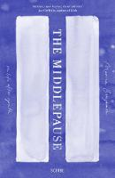 Benjamin, Marina - The Middlepause: on life after youth - 9781911344025 - V9781911344025