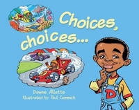 Allette, Dawne - Choices, Choices... - 9781911402008 - V9781911402008
