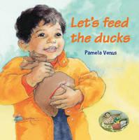 Wilkins, Verna - Let's Feed the Ducks - 9781911402022 - V9781911402022