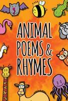Jones, Grace - Animal Poems & Rhymes (Roaring Reads) - 9781911419068 - V9781911419068