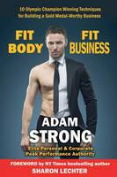 Strong, Adam - Fit Body - Fit Business - 9781911425151 - V9781911425151
