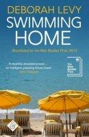 Levy, Deborah - Swimming Home - 9781911508083 - V9781911508083