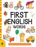 Hutchinson, Sam - First English Words (First Word Board Books) - 9781911509011 - V9781911509011